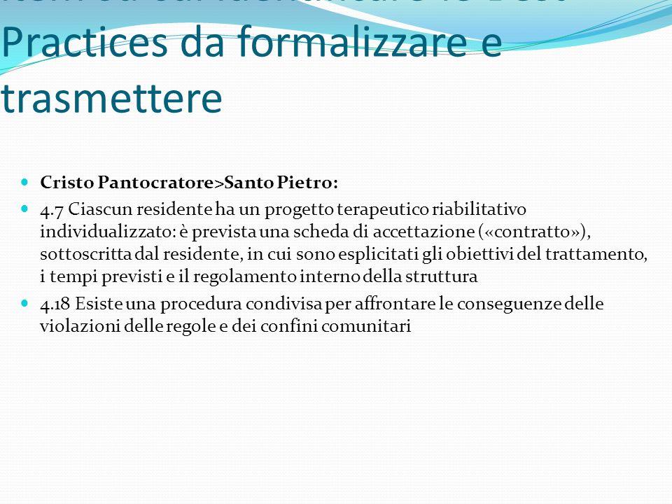 Per la scelta consensuale degli item su cui identificare le Best Practices da formalizzare e trasmettere