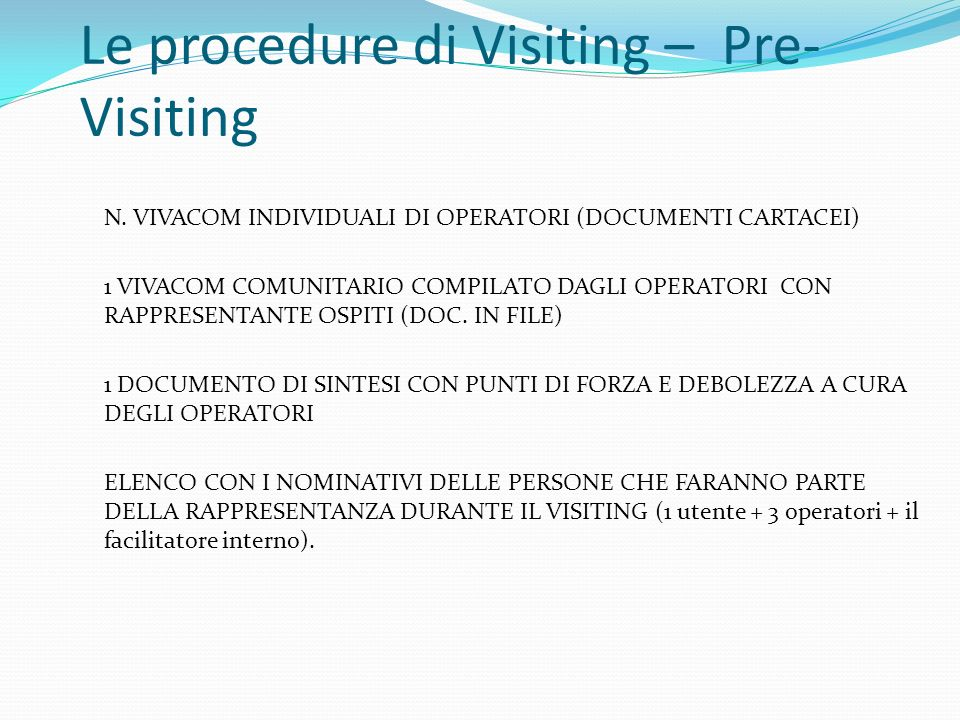 Le procedure di Visiting – Pre-Visiting