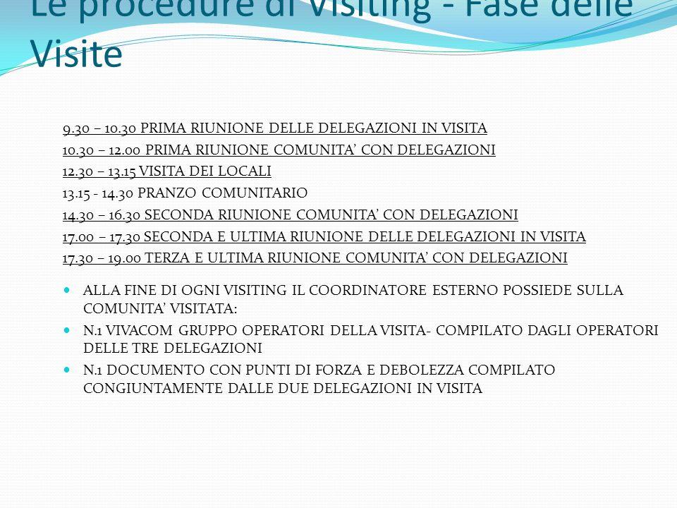 Le procedure di Visiting - Fase delle Visite