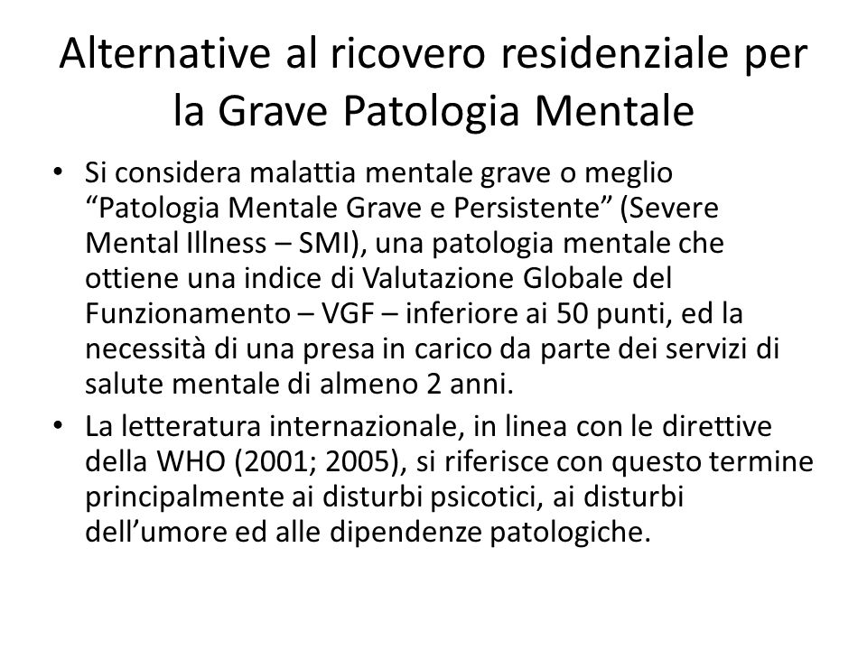 Alternative al ricovero residenziale per la Grave Patologia Mentale