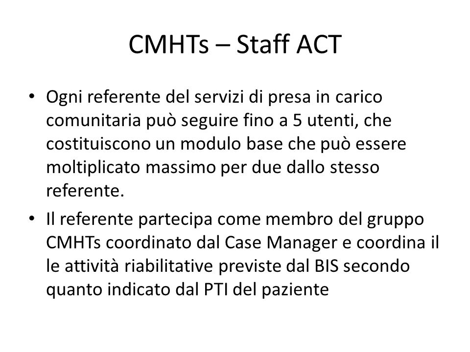 CMHTs – Staff ACT