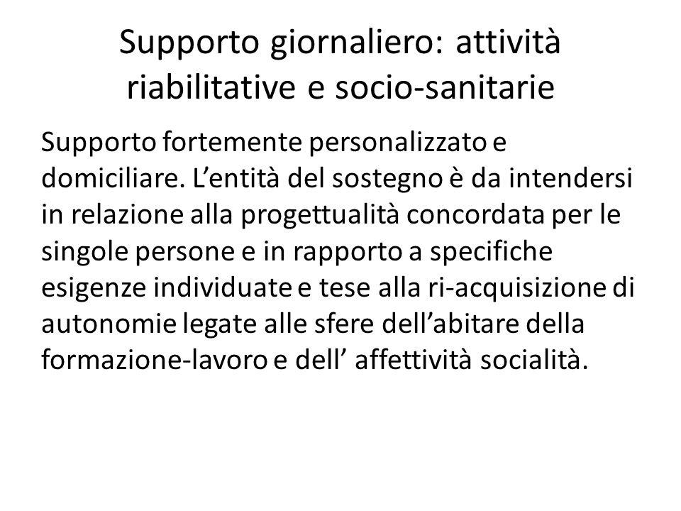 Supporto giornaliero: attività riabilitative e socio-sanitarie