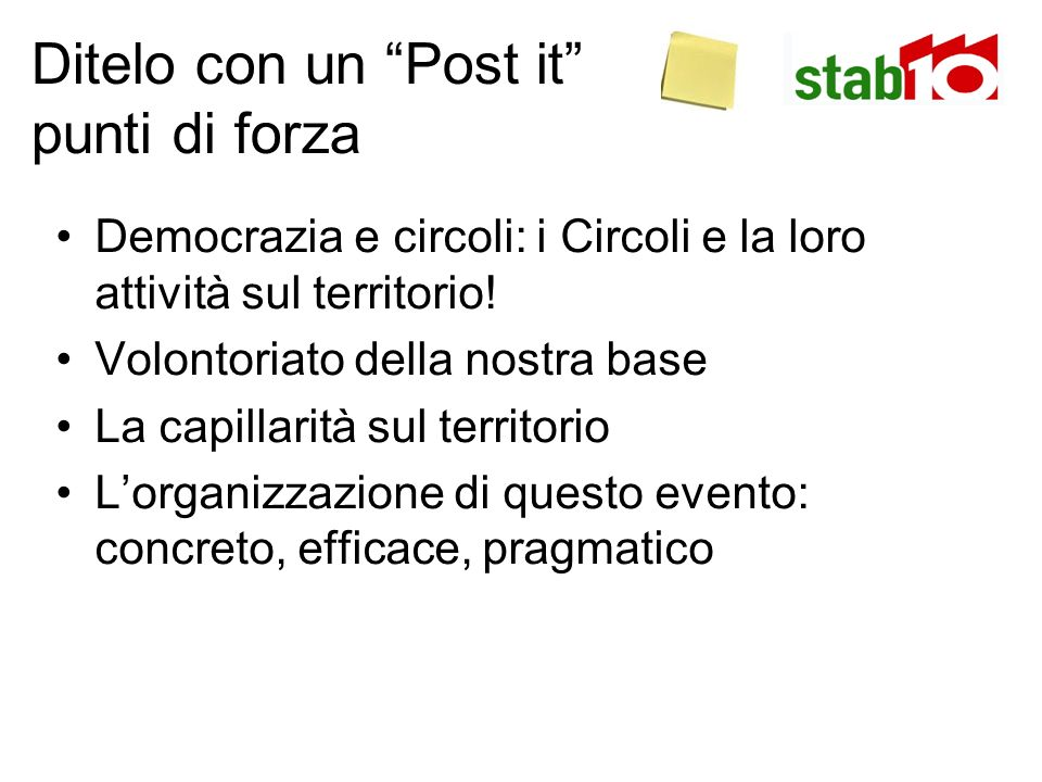 Ditelo con un Post it punti di forza