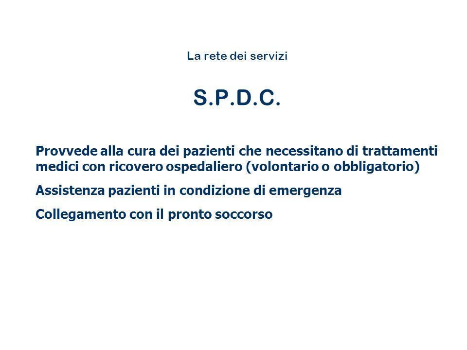 La rete dei servizi S.P.D.C.