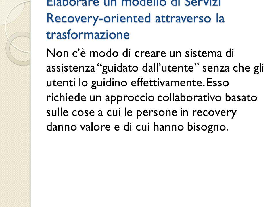 Elaborare un modello di Servizi Recovery-oriented attraverso la trasformazione