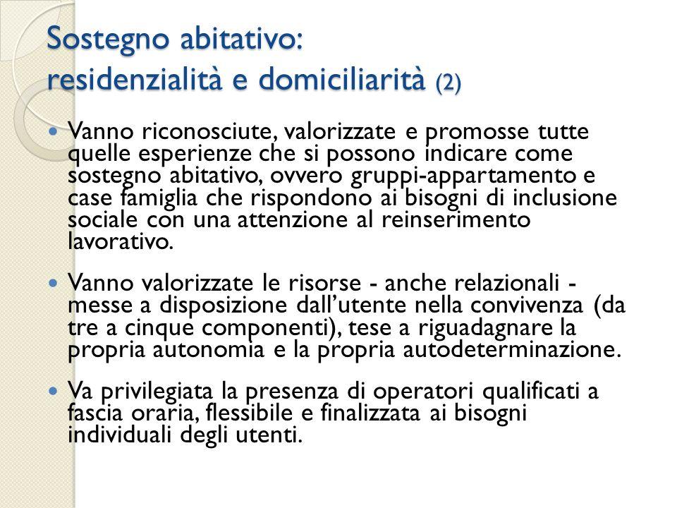 Sostegno abitativo: residenzialità e domiciliarità (2)