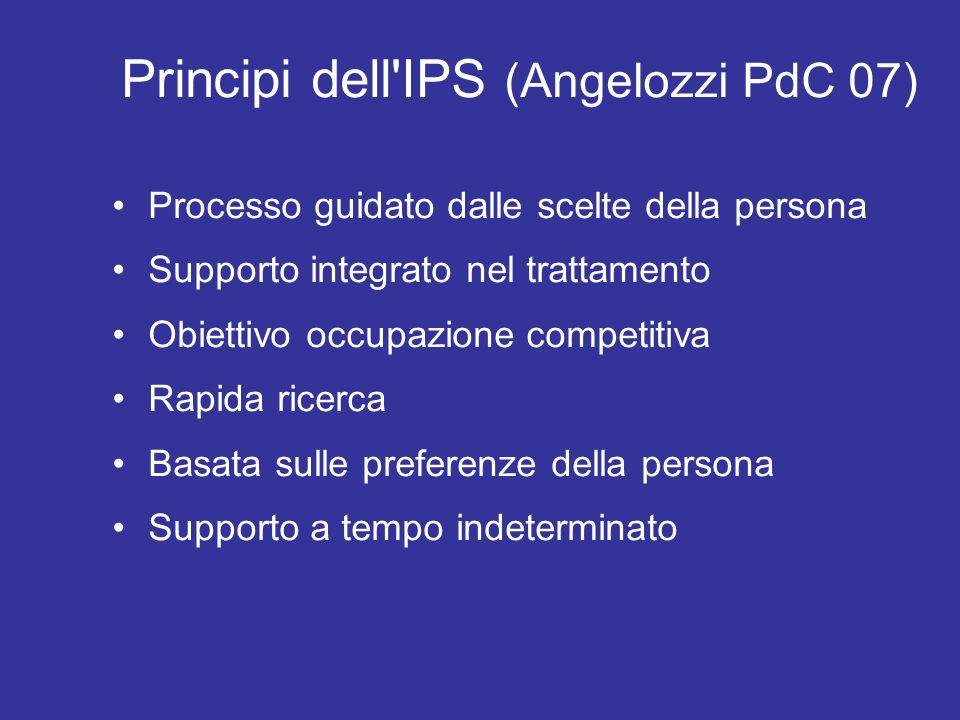 Principi dell IPS (Angelozzi PdC 07)‏