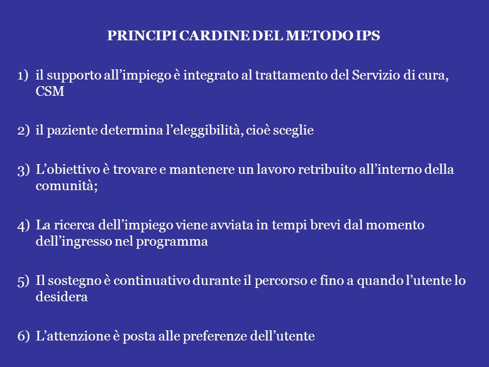 PRINCIPI CARDINE DEL METODO IPS