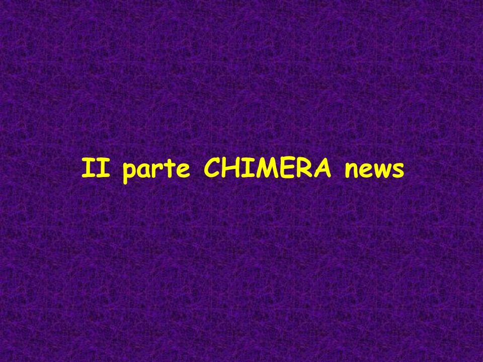 II parte CHIMERA news