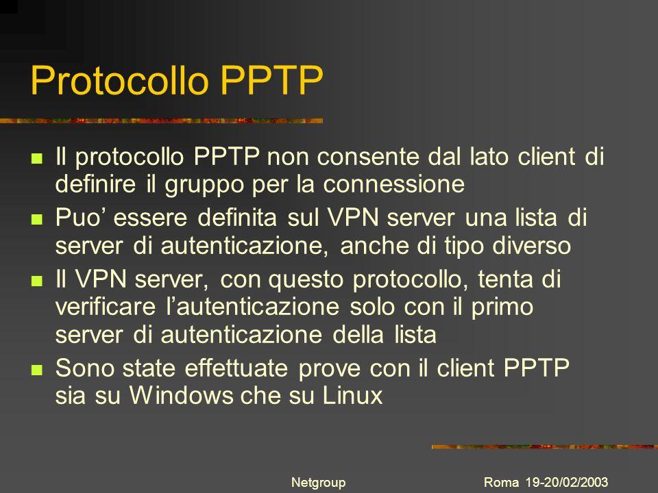 Protocollo PPTP Il protocollo PPTP non consente dal lato client di definire il gruppo per la connessione.