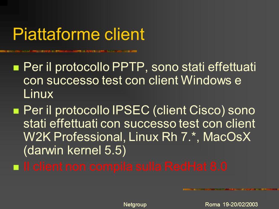 Piattaforme clientPer il protocollo PPTP, sono stati effettuati con successo test con client Windows e Linux.