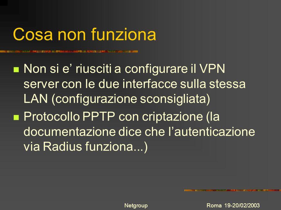 Cosa non funzionaNon si e' riusciti a configurare il VPN server con le due interfacce sulla stessa LAN (configurazione sconsigliata)