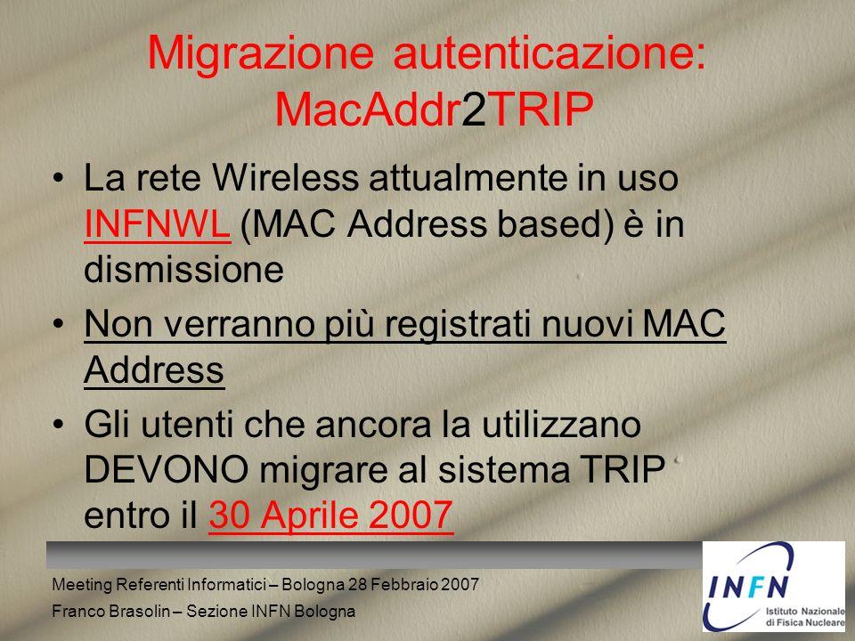 Migrazione autenticazione: MacAddr2TRIP