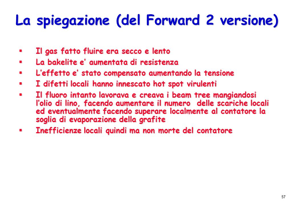 La spiegazione (del Forward 2 versione)