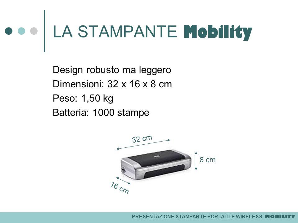 LA STAMPANTE Mobility Design robusto ma leggero