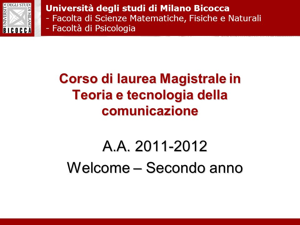 Corso di laurea Magistrale in Teoria e tecnologia della comunicazione