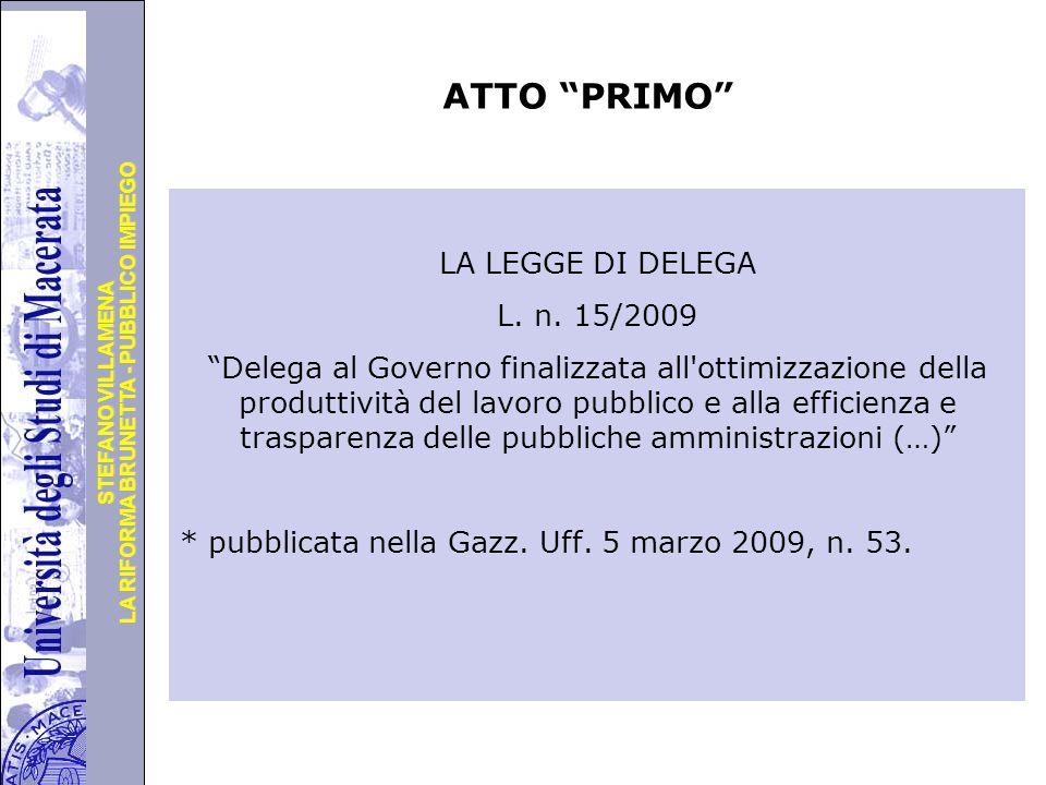 ATTO PRIMO LA LEGGE DI DELEGA L. n. 15/2009