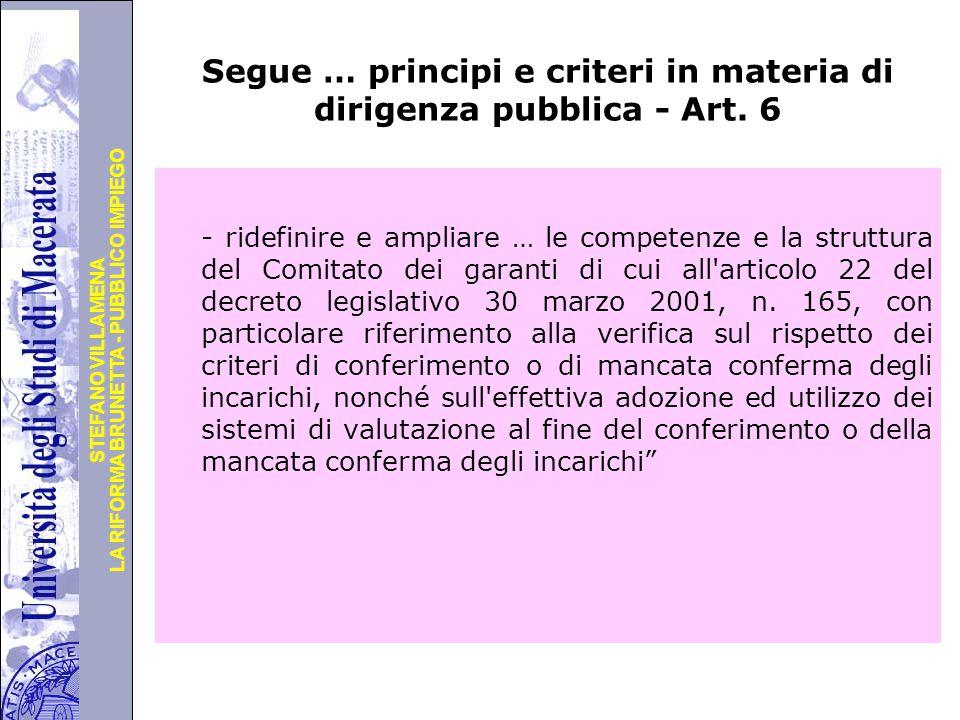 Segue … principi e criteri in materia di dirigenza pubblica - Art. 6