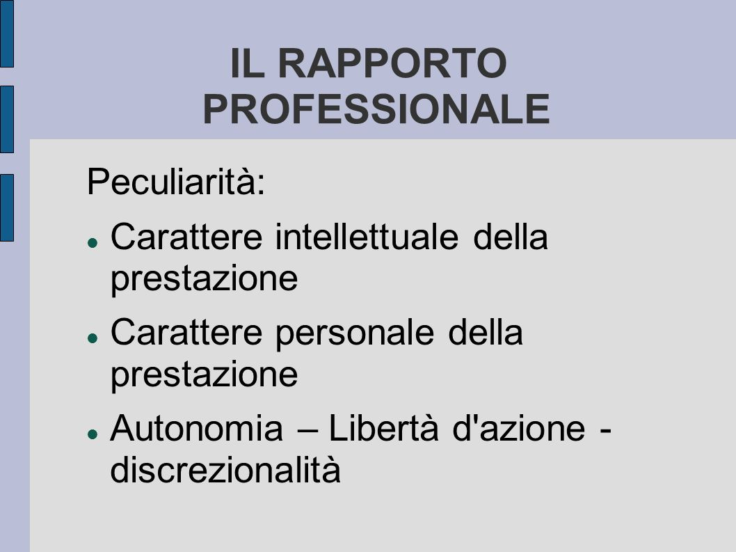 IL RAPPORTO PROFESSIONALE