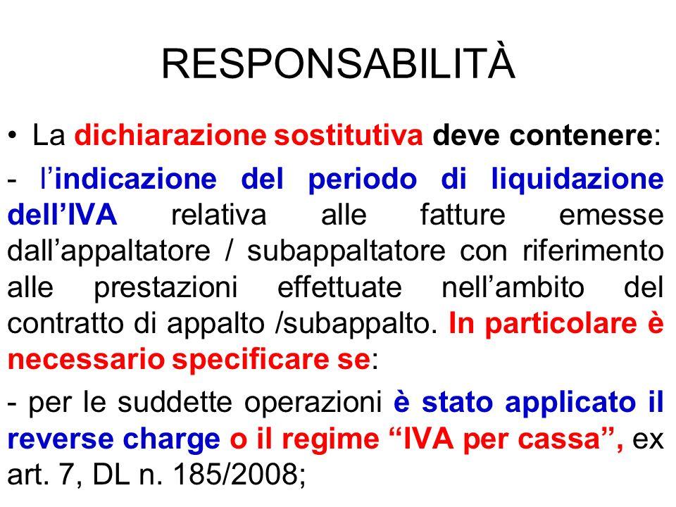 RESPONSABILITÀ La dichiarazione sostitutiva deve contenere: