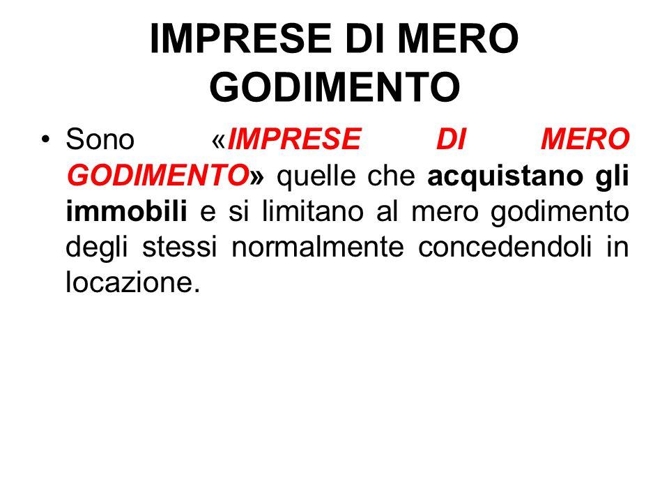 IMPRESE DI MERO GODIMENTO