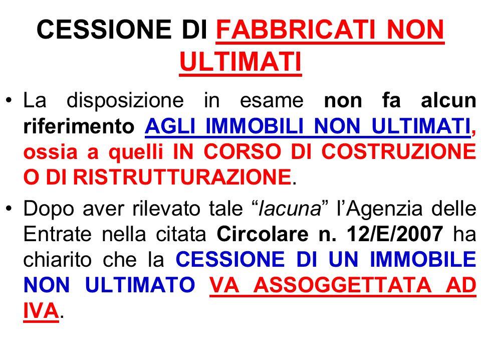 CESSIONE DI FABBRICATI NON ULTIMATI
