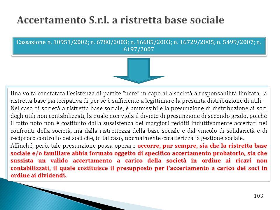 Accertamento S.r.l. a ristretta base sociale