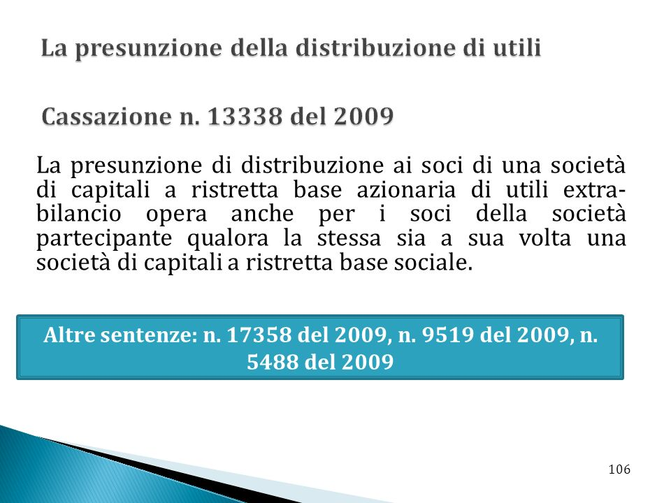 Altre sentenze: n. 17358 del 2009, n. 9519 del 2009, n. 5488 del 2009