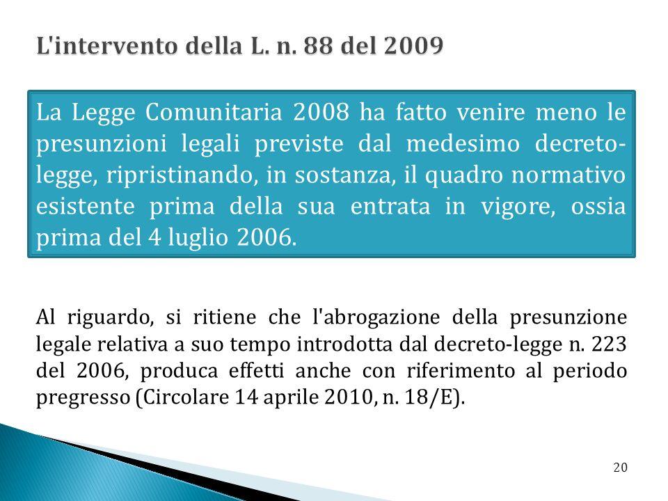 L intervento della L. n. 88 del 2009