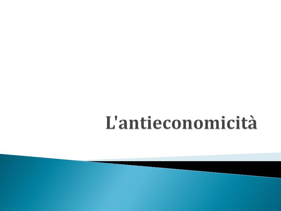 L antieconomicità
