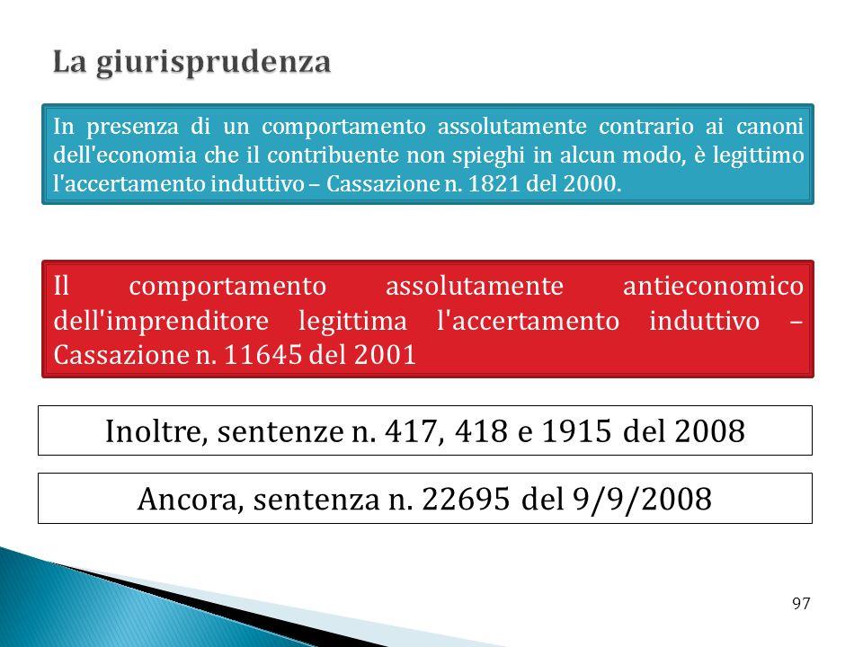 Inoltre, sentenze n. 417, 418 e 1915 del 2008