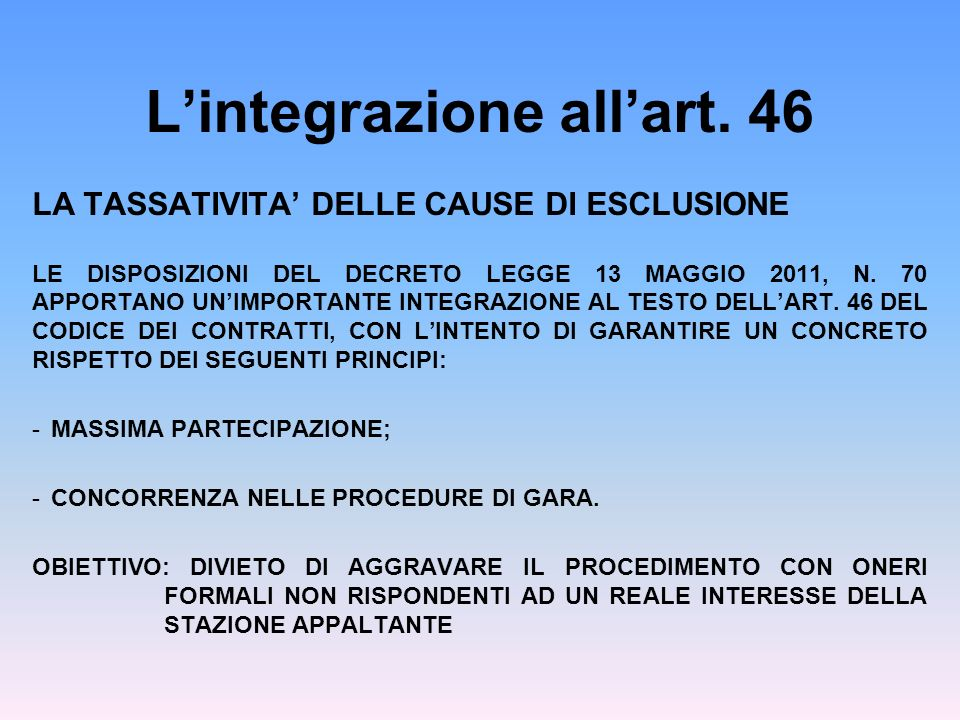 L'integrazione all'art. 46