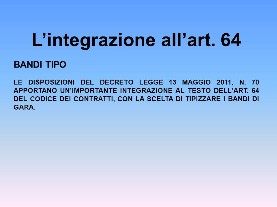 L'integrazione all'art. 64