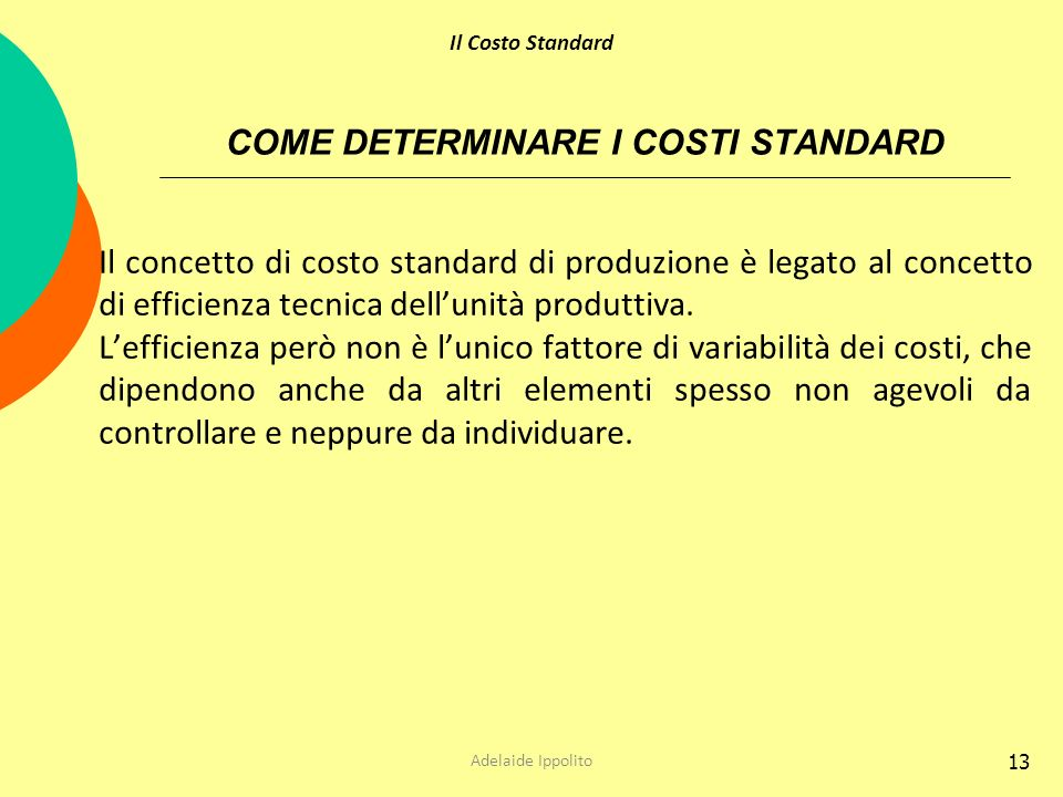 COME DETERMINARE I COSTI STANDARD