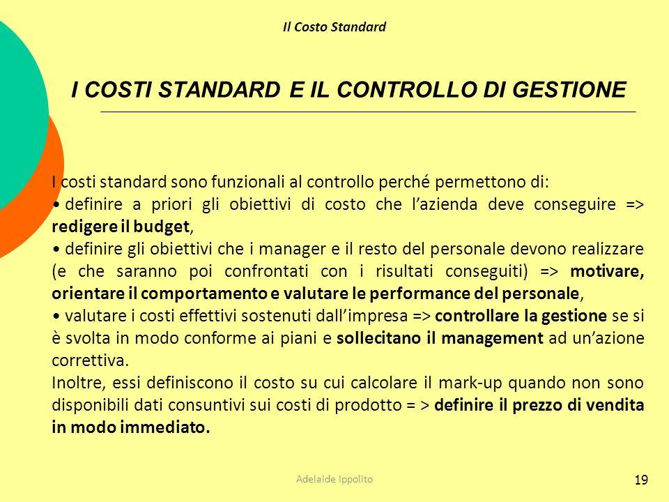 I COSTI STANDARD E IL CONTROLLO DI GESTIONE