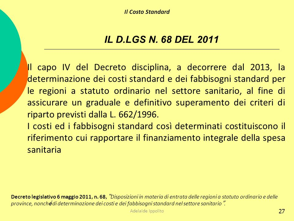 Il Costo Standard IL D.LGS N. 68 DEL 2011.