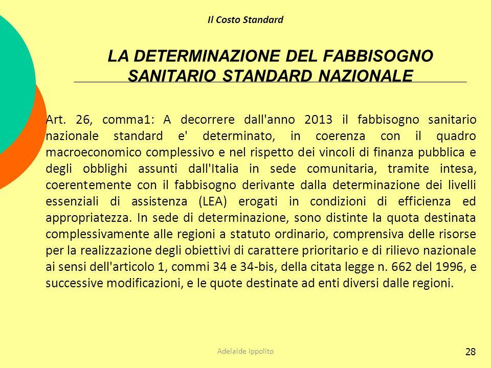LA DETERMINAZIONE DEL FABBISOGNO SANITARIO STANDARD NAZIONALE