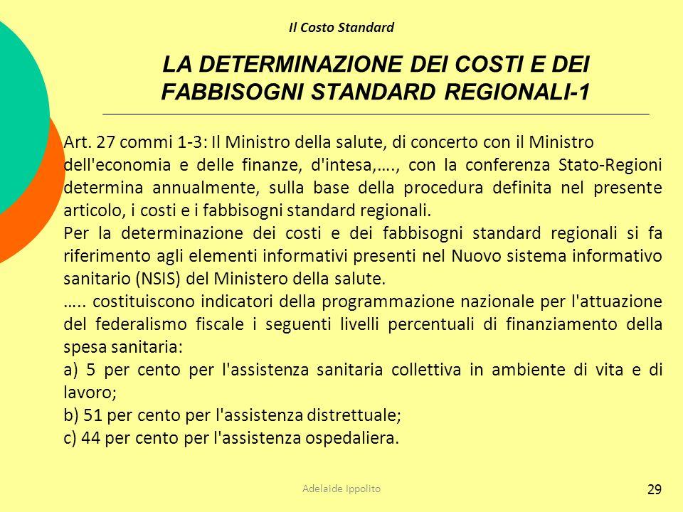 LA DETERMINAZIONE DEI COSTI E DEI FABBISOGNI STANDARD REGIONALI-1