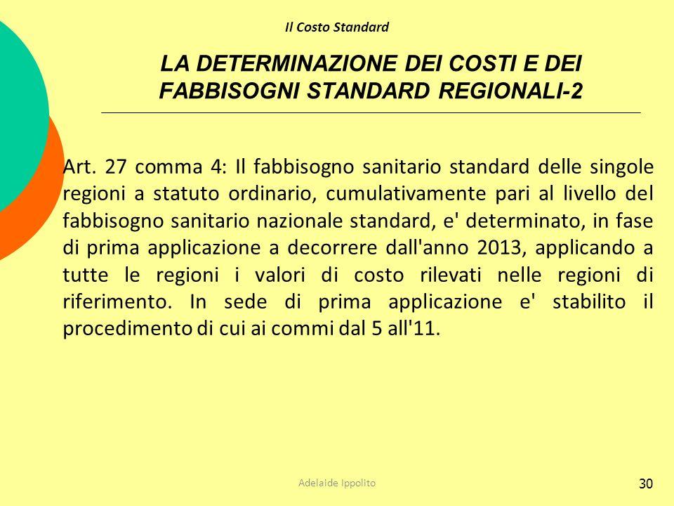 LA DETERMINAZIONE DEI COSTI E DEI FABBISOGNI STANDARD REGIONALI-2