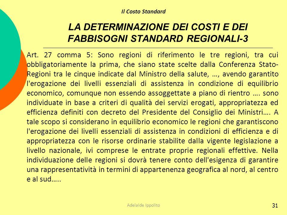 LA DETERMINAZIONE DEI COSTI E DEI FABBISOGNI STANDARD REGIONALI-3