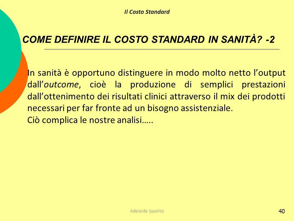 COME DEFINIRE IL COSTO STANDARD IN SANITÀ -2