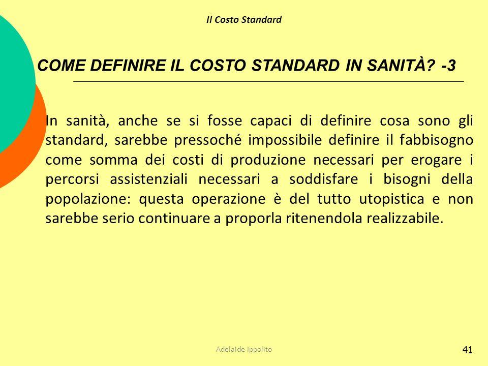 COME DEFINIRE IL COSTO STANDARD IN SANITÀ -3