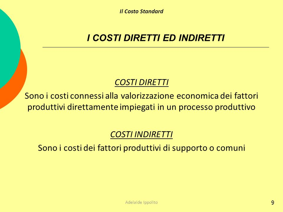 I COSTI DIRETTI ED INDIRETTI