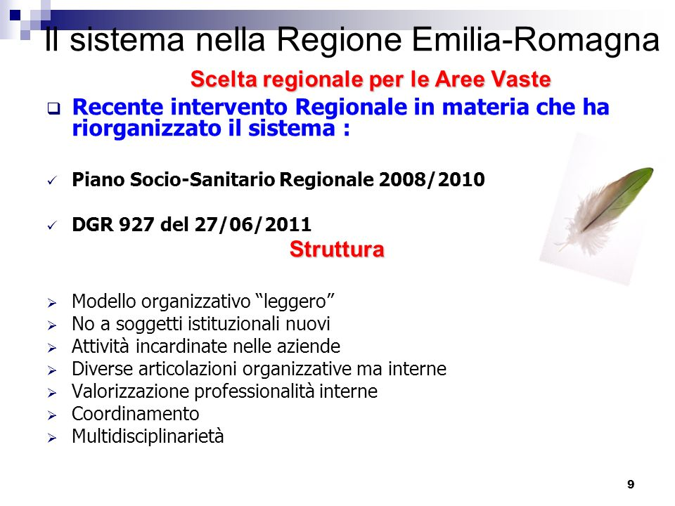 Il sistema nella Regione Emilia-Romagna