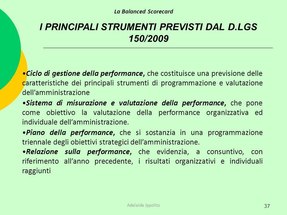 I PRINCIPALI STRUMENTI PREVISTI DAL D.LGS 150/2009