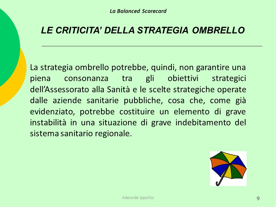 LE CRITICITA' DELLA STRATEGIA OMBRELLO