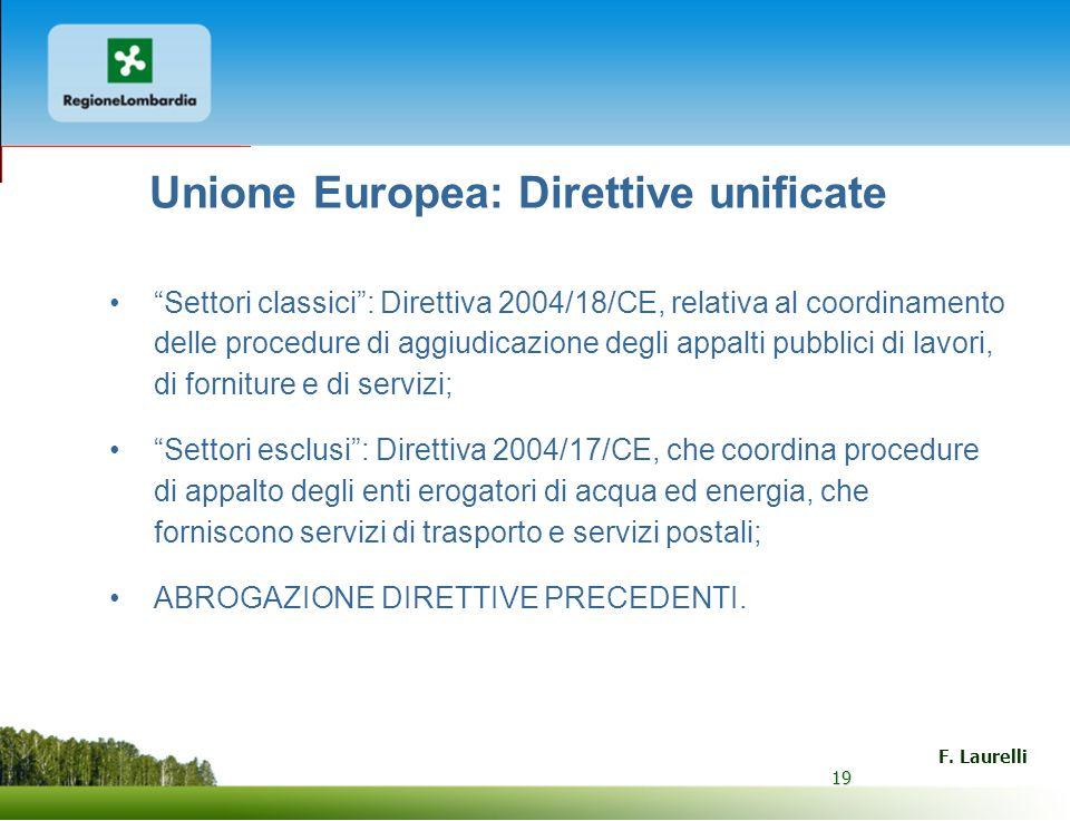 Unione Europea: Direttive unificate