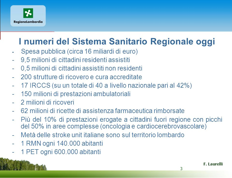 I numeri del Sistema Sanitario Regionale oggi