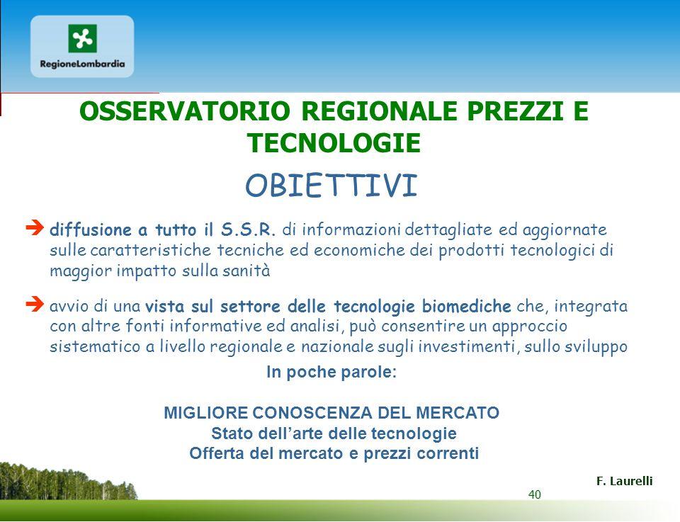 OBIETTIVI OSSERVATORIO REGIONALE PREZZI E TECNOLOGIE