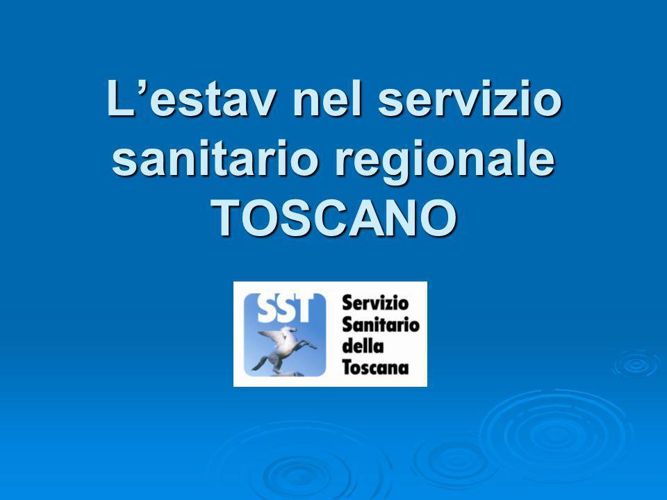L'estav nel servizio sanitario regionale TOSCANO